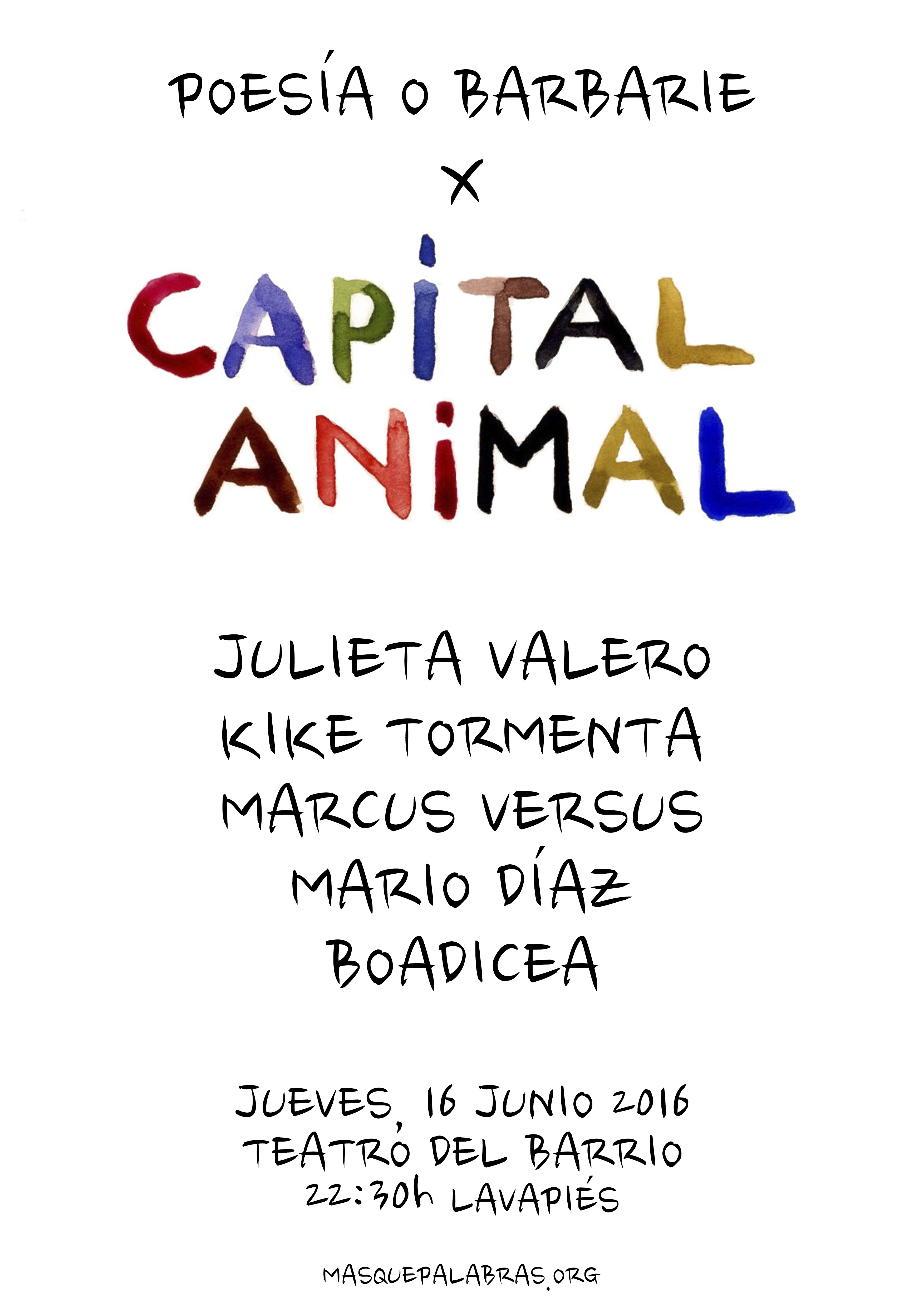 Poesía O Barbarie x Capital Animal